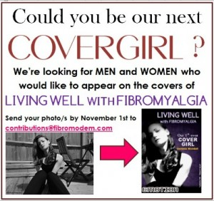 Living Well with Fibromyalgia – looking for a cover star